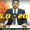 Daawo Wararkii Caawa ee Telefishanka HCTV