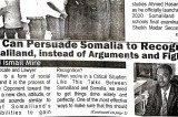 WE CAN PERSUADE SOMALIA TO RECOGNIZE SOMALILAND, INSTEAD OF ARGUMENTS AND FIGHTING